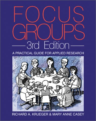 Focus Groups: A Practical Guide for Applied Research 9780761920700