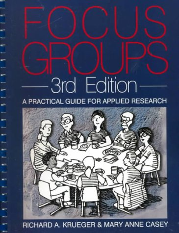 Focus Groups: A Practical Guide for Applied Research 9780761920717