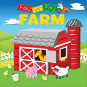 Fold and Play: My First Farm Adventure [With Play Mat]