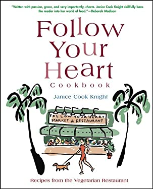 Follow Your Heart Cookbook 9780764576867
