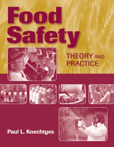 Food Safety: Theory and Practice 9780763785567