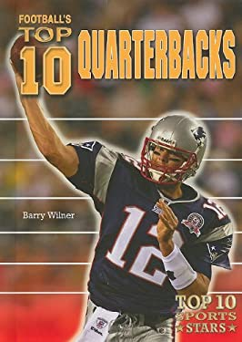 Football's Top 10 Quarterbacks 9780766034693