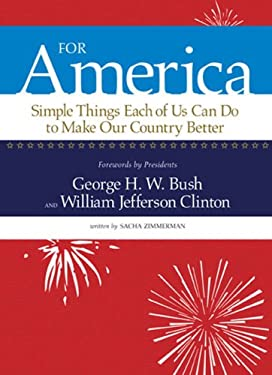 For America: Simple Things Each of Us Can Do to Make Our Country Better 9780762108299