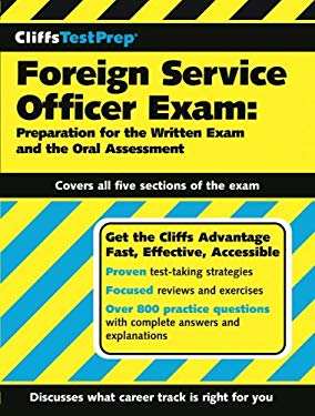 Foreign Service Officer Exam: Preparation for the Written Exam and the Oral Assessment 9780764596469