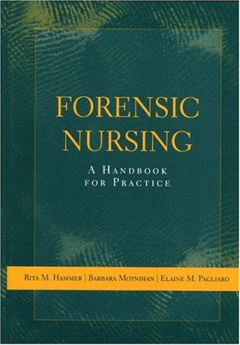 Forensic Nursing 9780763726102