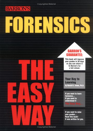 Forensics the Easy Way 9780764130502