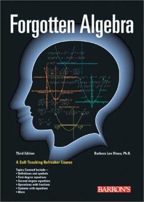 Forgotten Algebra 9780764120084