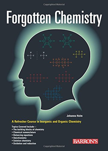 Forgotten Chemistry: A Refresher Course 9780764133176