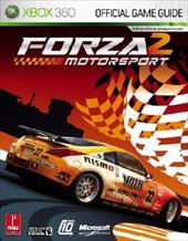 Forza Motorsport 2: Prima Official Game Guide for XBOX 360 2894939