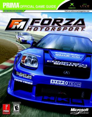 Forza Motorsport: Prima Official Game Guide 9780761547624