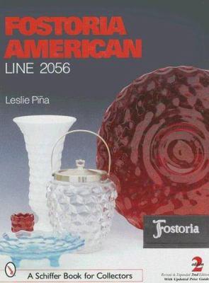 Fostoria American: Line 2056 9780764308291