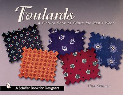 Foulards: A Picture Book of Prints for Men's Wear 9780764312564