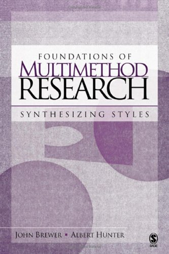 Foundations of Multimethod Research: Synthesizing Styles 9780761988618