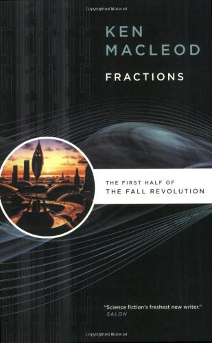Fractions: The First Half of the Fall Revolution 9780765320681