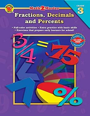 Fractions, Decimals, and Percents I: Grade 3 9780769639338