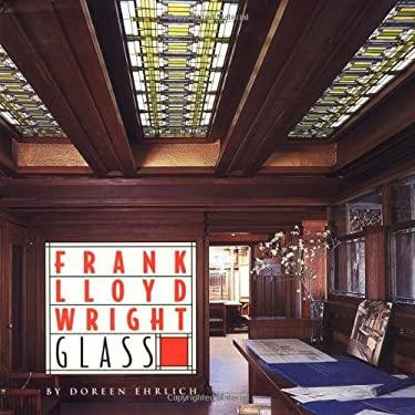 Frank Lloyd Wright Glass 9780762408818