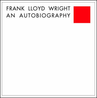 Frank Lloyd Wright: An Autobiography 9780764932434