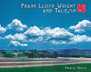 Frank Lloyd Wright and Taliesin 9780764912610