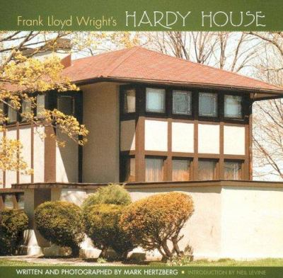 Frank Lloyd Wright's Hardy House 9780764937613