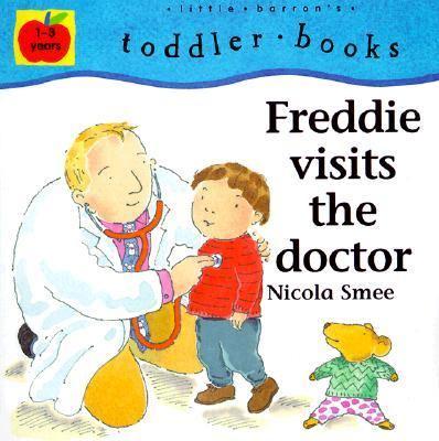 Freddie Visits the Doctor 9780764108662