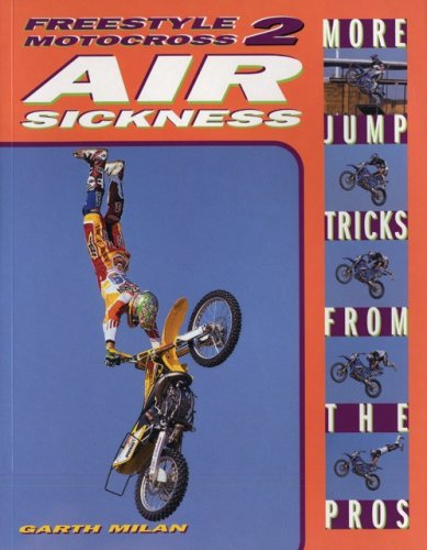 Freestyle Motocross II: Air Sickness 9780760311844