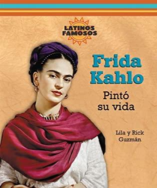 Frida Kahlo: Pinto su Vida 9780766026780