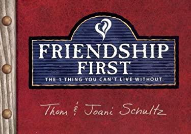 Friendship First 9780764428982