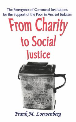 From Charity to Social Justice 9780765800527