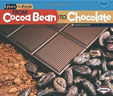 From Cocoa Bean to Chocolate 9780761365600