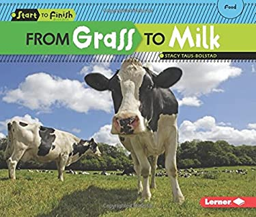 From Grass to Milk 9780761391791