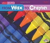 From Wax to Crayon 19448099