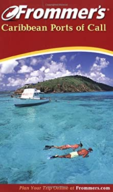 Frommer's Caribbean Ports of Call 9780764566462