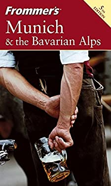 Frommer's Munich & the Bavarian Alps 9780764572692