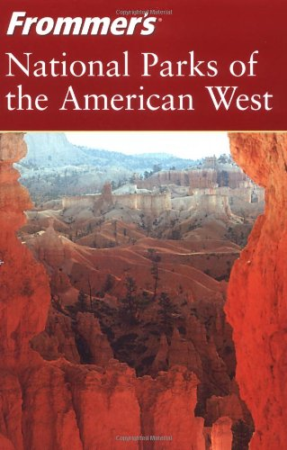 Frommer's National Parks of the American West 9780764543623
