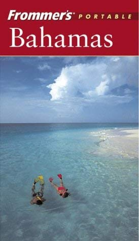 Frommer's Portable Bahamas 9780764538773