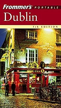 Frommer's Portable Dublin 9780764577888