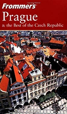 Frommer's Prague & the Best of the Czech Republic 9780764542954