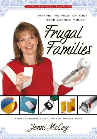 Frugal Families: Making the Most of Your Hard-Earned Money 9780764226144