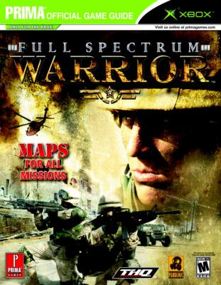 Full Spectrum Warrior: Prima's Official Strategy Guide 9780761545224