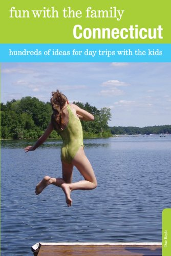 Fun with the Family Connecticut: Hundreds of Ideas for Day Trips with the Kids 9780762764631