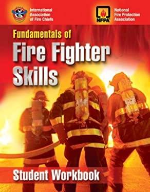 Fundamentals of Fire Fighter Skills, Student Workbook 9780763725563