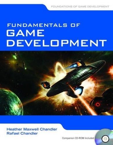 Fundamentals of Game Development 9780763778958