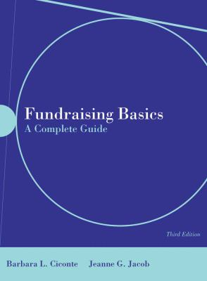 Fundraising Basics: A Complete Guide [With CDROM] - 3rd Edition