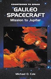 Galileo Spacecraft: Mission to Jupiter