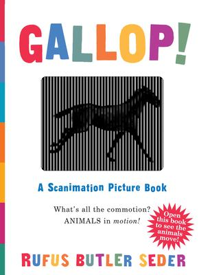 Gallop!: A Scanimation Picture Book 9780761147633
