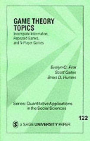 Game Theory Topics: Incomplete Information, Repeated Games and N-Player Games 9780761910169