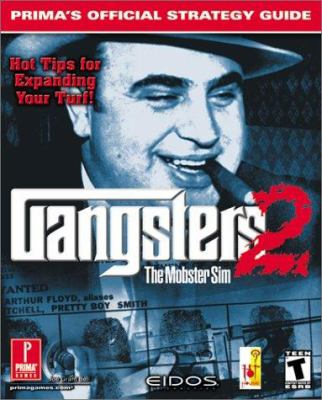 Gangsters 2: Prima's Official Strategy Guide 9780761535577