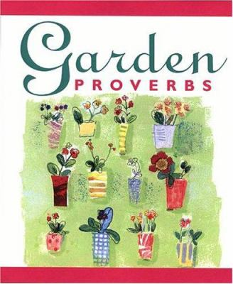 Garden Proverbs 9780762423484