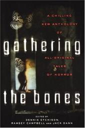 Gathering the Bones: Original Stories from the World's Masters of Horror 2954648