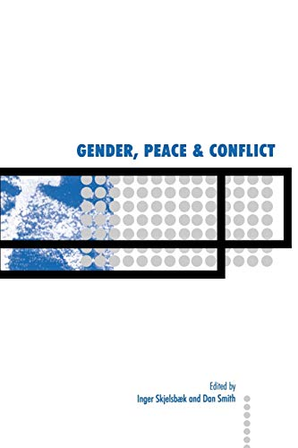 Gender, Peace and Conflict 9780761968535